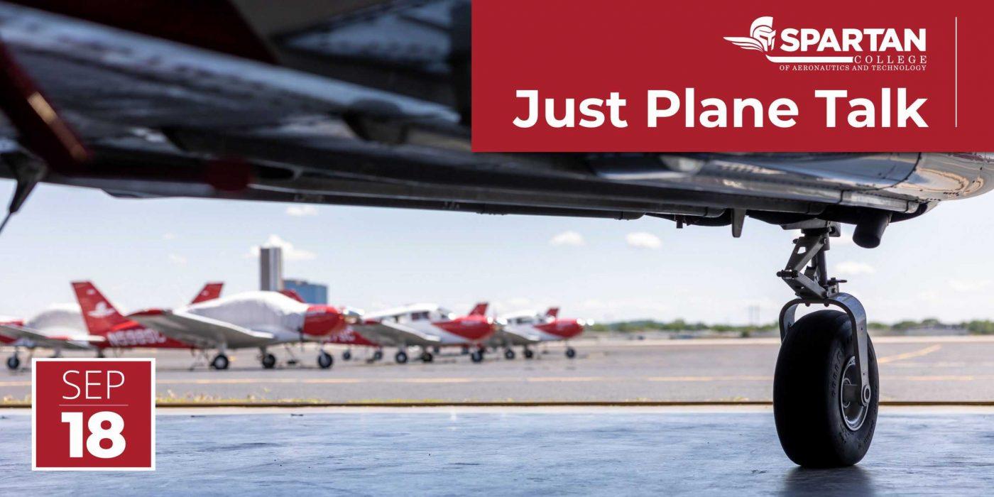 Just Plane Talk Spartan College 09-18